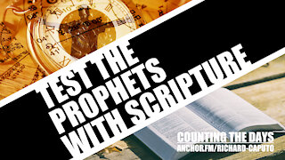 Test the Prophets with Scripture