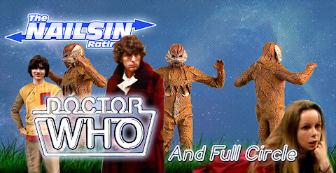 The Nailsin Ratings: Doctor Who And Full Circle