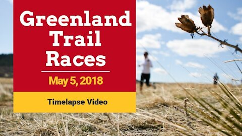 2018 Greenland Trail Races - Timelapse