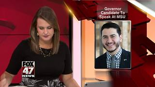 Governor candidate to speak at MSU - Video