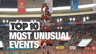 Top 10 Most Unusual Events Around the World