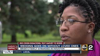 Bride's family stranded in TX says wedding will go on - Video