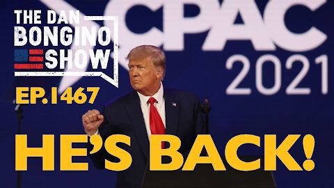 Ep. 1467 He's Back! - The Dan Bongino Show