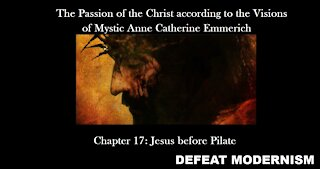 Jesus before Pilate (Ch.17): The Passion of the Christ (Extended Mystic Version)