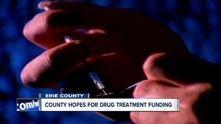 Erie County interested in NYS funding for opioid center - Video