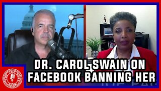Dr Carol Swain on her FB Vid Ban and Leftist Control