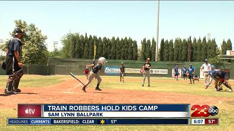 Bakersfield Train Robbers host kids camp