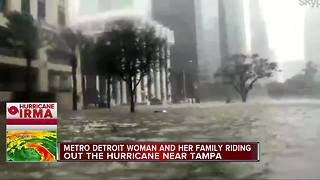Metro Detroit woman and her family riding out Irma near Tampa - Video