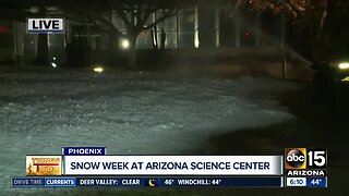 Snow week underway at the Arizona Science Center