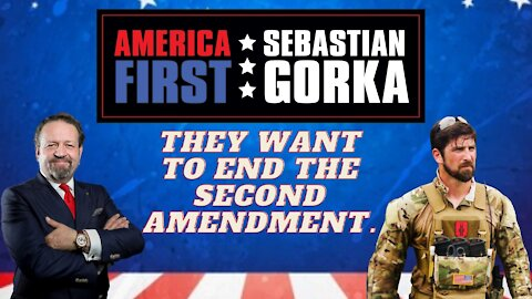 They want to end the Second Amendment. John Lovell with Sebastian Gorka on AMERICA First