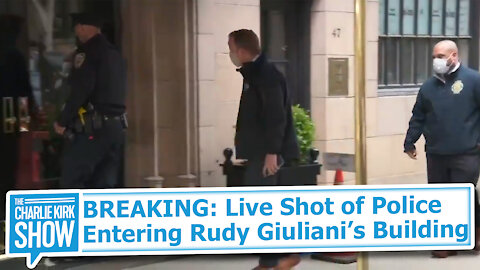 BREAKING: Live Shot of Police Entering Rudy Giuliani's Building