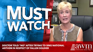 """Doctor Told """"No"""" After Trying To Sing National Anthem In Respect of Fallen Soldier - Video"""