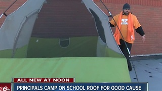 Principals camp on school roof for good cause - Video