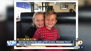 Mom frustrated with after-school program policy