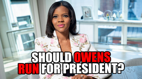 Should Candace Owens Run for President?