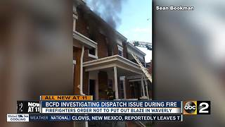 Baltimore City Fire Department investigating dispatch issue during Friday fire - Video