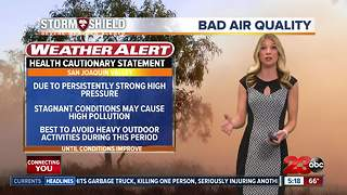 The valley has worsening air quality for the next several days - Video