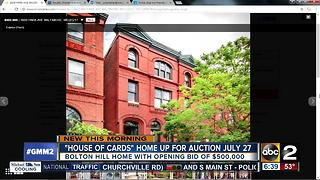 """""""House of Cards"""" home up for auction in Baltimore"""