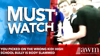 You picked on the wrong kid! High school bully is body slammed - Video
