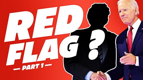 Who's REALLY Calling the Shots in Biden's America? | Red Flags Part 1