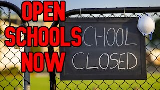We Must Open Schools Now