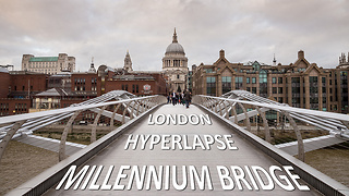 4K hyperlapse magnificently captures Millennium Bridge in London - Video