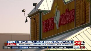 Kern Back in Business: 25 restaurant positions available at Texas Roadhouse in Bakesfield