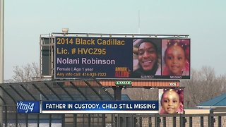 Father in custody, search continues for missing 2-year-old