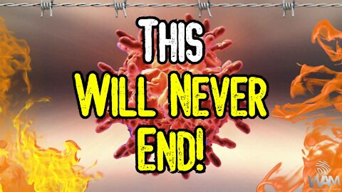 """This Will NEVER END! - Covid TYRANNY On The Rise As """"CASES"""" FALL! - What's NEXT?"""