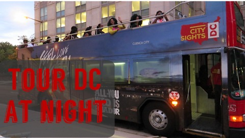 Double decker bus tour of Washington DC at night