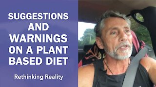 Rethinking Reality: Suggestions And Warnings On A Plant Based Diet | Dr. Robert Cassar