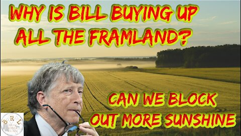 Why Is Bill Buying UP All This Farm Land