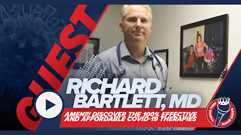 Richard Bartlett, MD   The 100% Effective COVID-19 Therapies From a Medical Doctor
