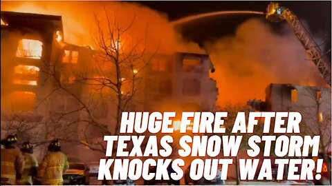 Huge Fire In San Antonio, Texas After Snow Storm FREEZES WATER HYDRANTS!