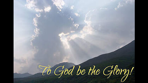 Do It All To The Glory Of God!
