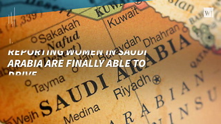 Women In Saudi Arabia Can Finally Drive - Video