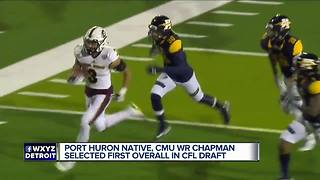 Central Michigan's Mark Chapman goes No. 1 overall in CFL Draft - Video