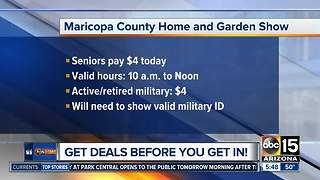Get discounts to the Maricopa County Home and Garden Show - Video
