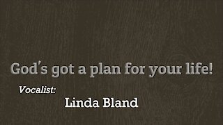 God's Got A Plan For Your Life