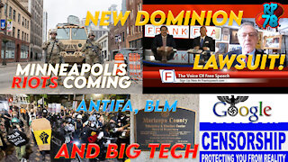 Jurors Deliberate In Chauvin Trial, Riots Coming, BIG Dominion Lawsuit Announced, AZ Audit Update