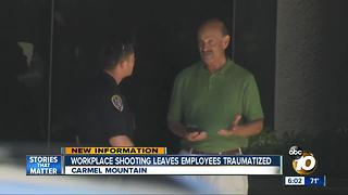 Carmel Mountain workplace shooting leaves employees traumatized - Video