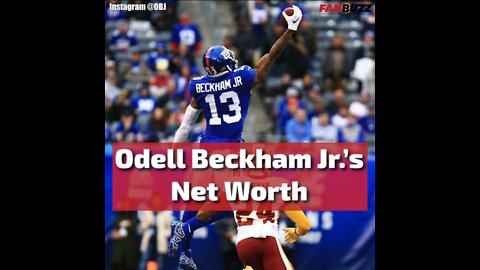 Odell Beckham Jr.'s Net Worth is More Impressive Than His Catches