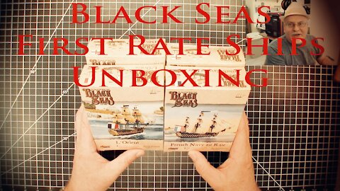 Black Seas First Rate Ships Unboxing