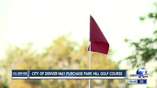 City of Denver may purchase Park Hill Golf Course - Video