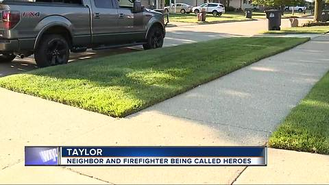 Neighbors and firefighters who saved man being called hero