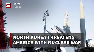 North Korea Threatens America With Nuclear War - Video