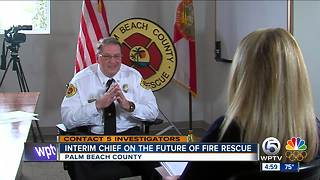Interim Palm Beach County fire chief sits down with NewsChannel 5 - Video