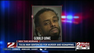 Tulsa Man Sentenced For Murder and Kidnapping