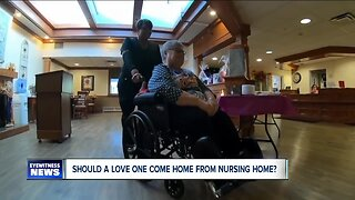 Risks in bringing home loved one from a nursing facility