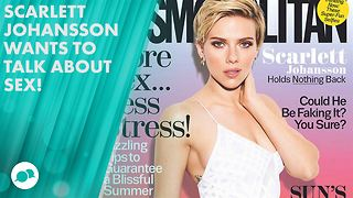 Scarlett Johansson: It's OK for women to enjoy sex - Video